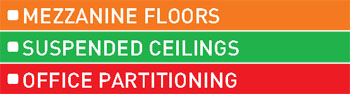 Suspended Ceilings, Mezzanine Floors, Office Partitioning